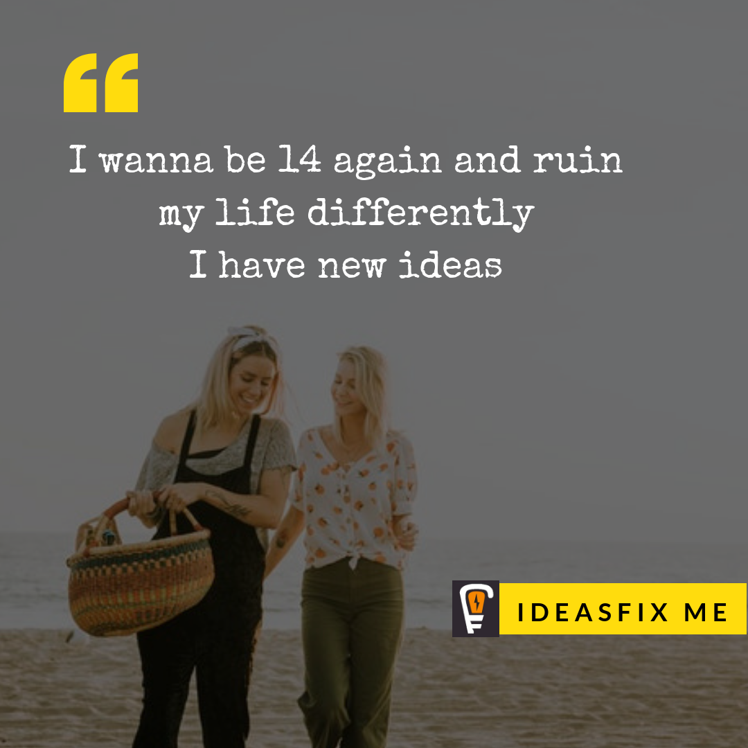 Ruin My Life Girls Walking Beach Life Quotes Life Quotes