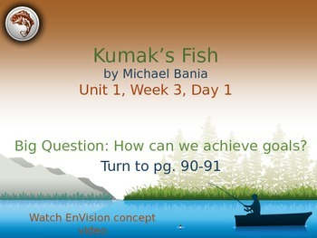 Kumak 39 s fish powerpoint reading street 3 1 3 reading for Kumak s fish