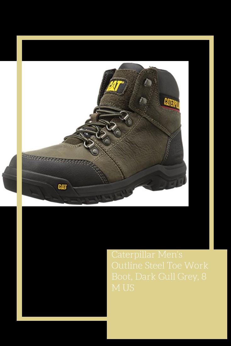 dd006738d1a Caterpillar Men's Outline Steel Toe Work Boot, Dark Gull Grey, 8 M ...