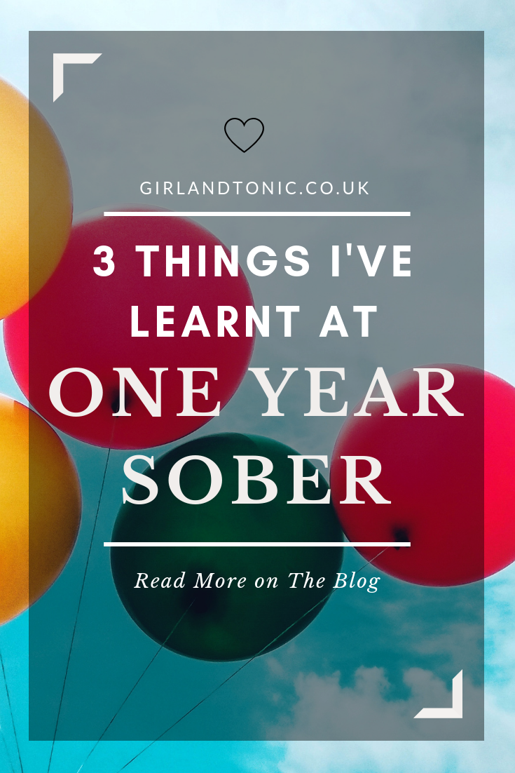 One Year Sober 3 Lessons I Learnt Along The Way Quitting Alcohol Quit Drinking Alcohol Getting Sober