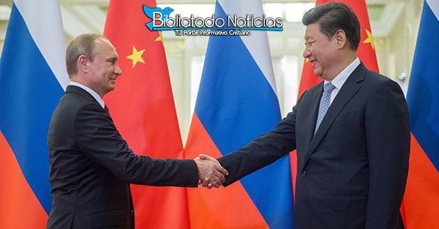 """Tiempos proféticos. China propone alianza a Rusia para crear nuevo """"orden…"""