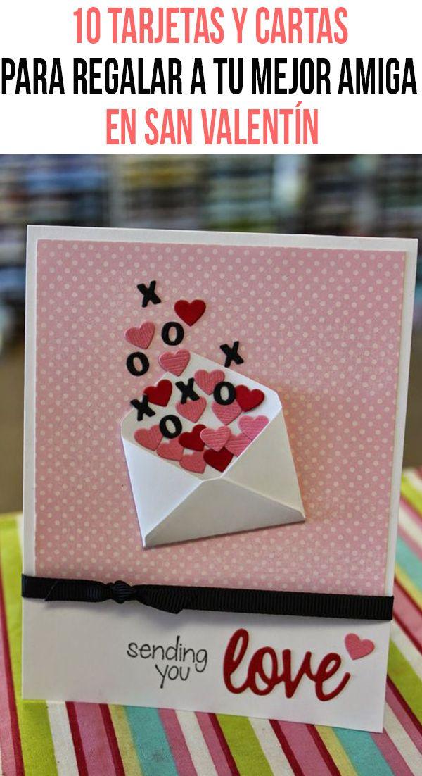 10 tarjetas y cartas para regalar a tu mejor amiga en san for Regalo perfecto para una amiga