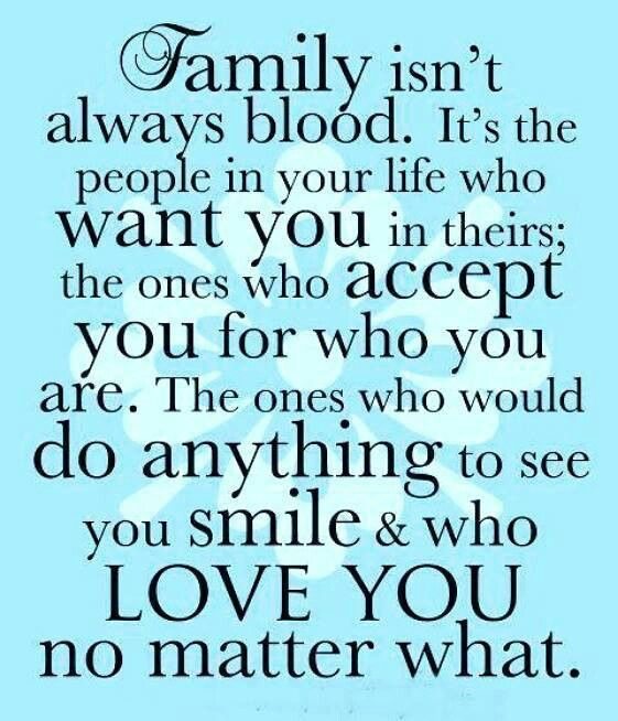 Family Doesnt Have To Be Blood Friendship Quote Lifelove Lesson
