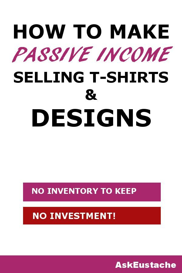 b4dab0170 How to make money selling t-shirt designs online? Build passive income  using your creative skills without investment. sell designs printed on t- shirts mugs, ...