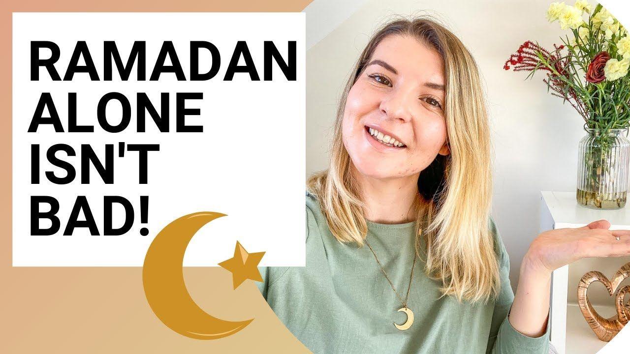 "How To Be Positive In Lockdown Ramadan As ""Alone"" | Ellie Quinn – The Wandering Quinn 🇬🇧"