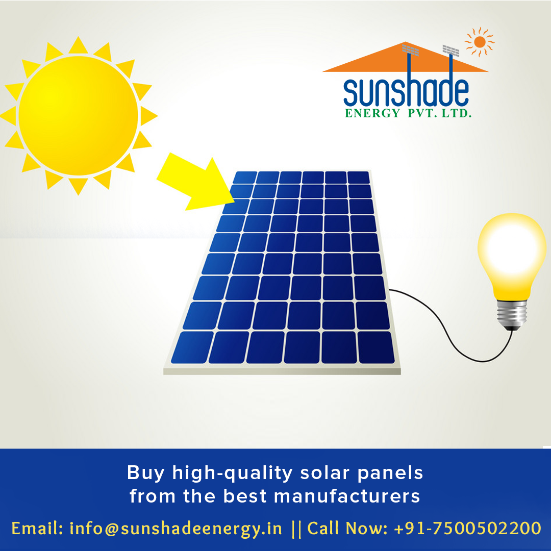 Sunshade Energy Is The Well Known Solar Power Panel Manufacturer In Agra India We Manufacture The High Quality Solar In 2020 Solar Module Solar Power Panels Energy