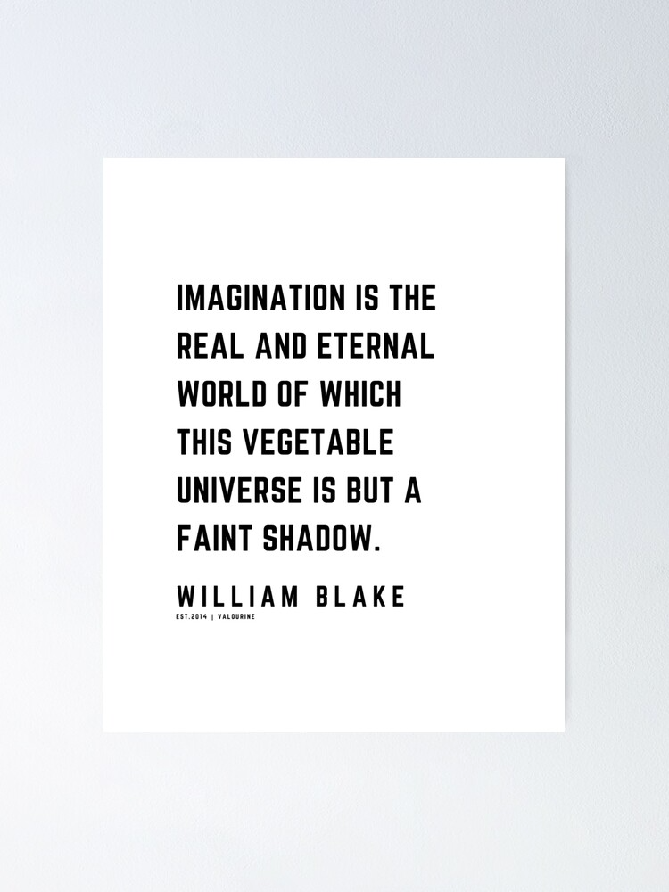 40 | William Blake Quotes | 210120 | Artist Poet Poem Poetry Writing Writher Literature Literary Poster by QuotesGalore