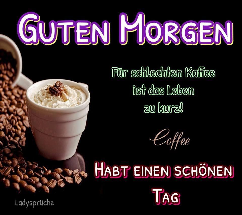Guten Morgen Gb Pics Sprüche Pinterest Good Morning Und Humor