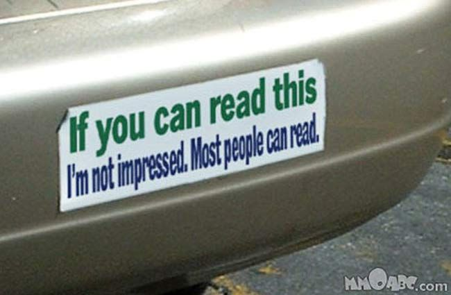 28 funny bumper stickers that tell it like it is