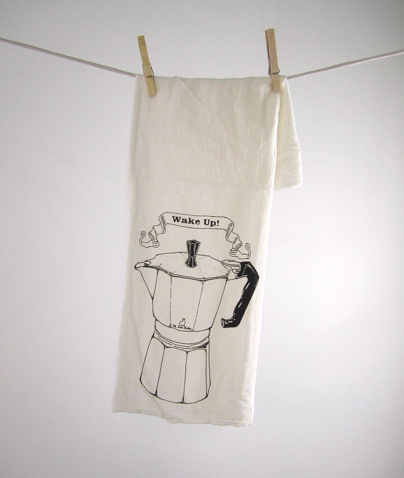Screen Printed Organic Cotton Wake Up Flour Sack Towel   Perfect Tea Towel  For Dishes.
