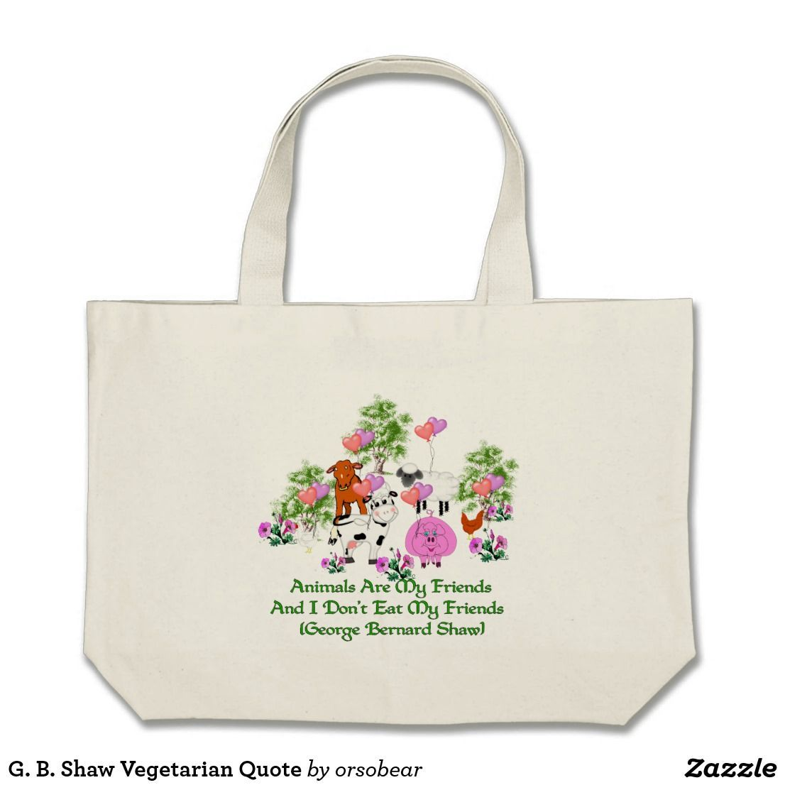 G. B. Shaw Vegetarian Quote Large Tote Bag | Zazzle.com #vegetarianquotes G. B. Shaw Vegetarian Quote #vegetarianquotes