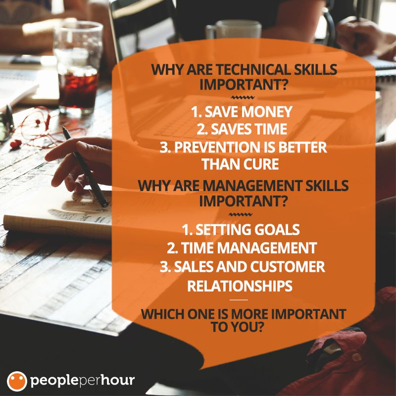 PeoplePerHour Blog Technical Skills vs Management Skills; Which - what are technical skills