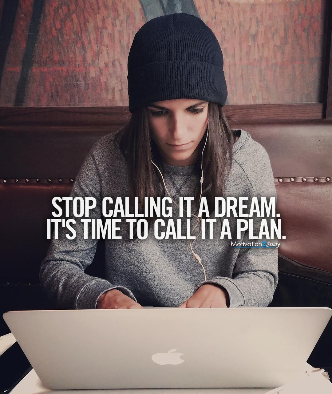 """Motivation2Study on Instagram: """"Start calling it what it is – a plan! — . . . . . #studymotivation #college #inspirational #study #practicemakesperfect #motivationalquotes…"""""""