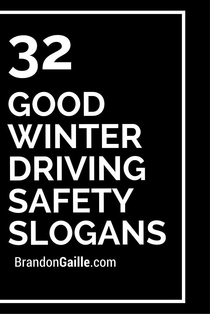32 good winter driving safety slogans catchy slogans pinterest