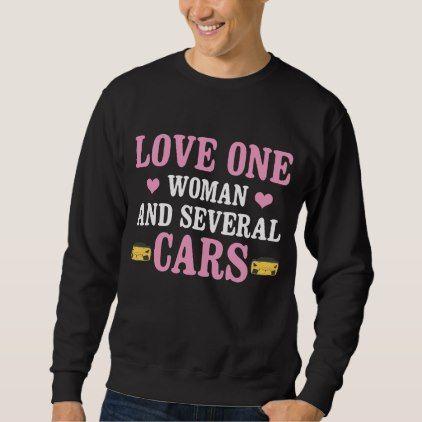 Best Gift For Car Lover Sweatshirt