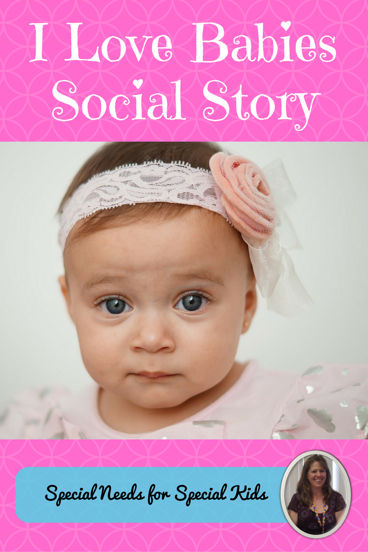 I Love Babies Social Story | Social Stories and Skills for