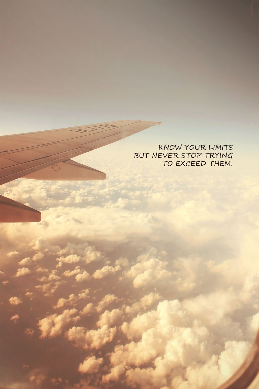 Never Stop Airplane Quotes Flight Attendant Quotes Pilot Quotes