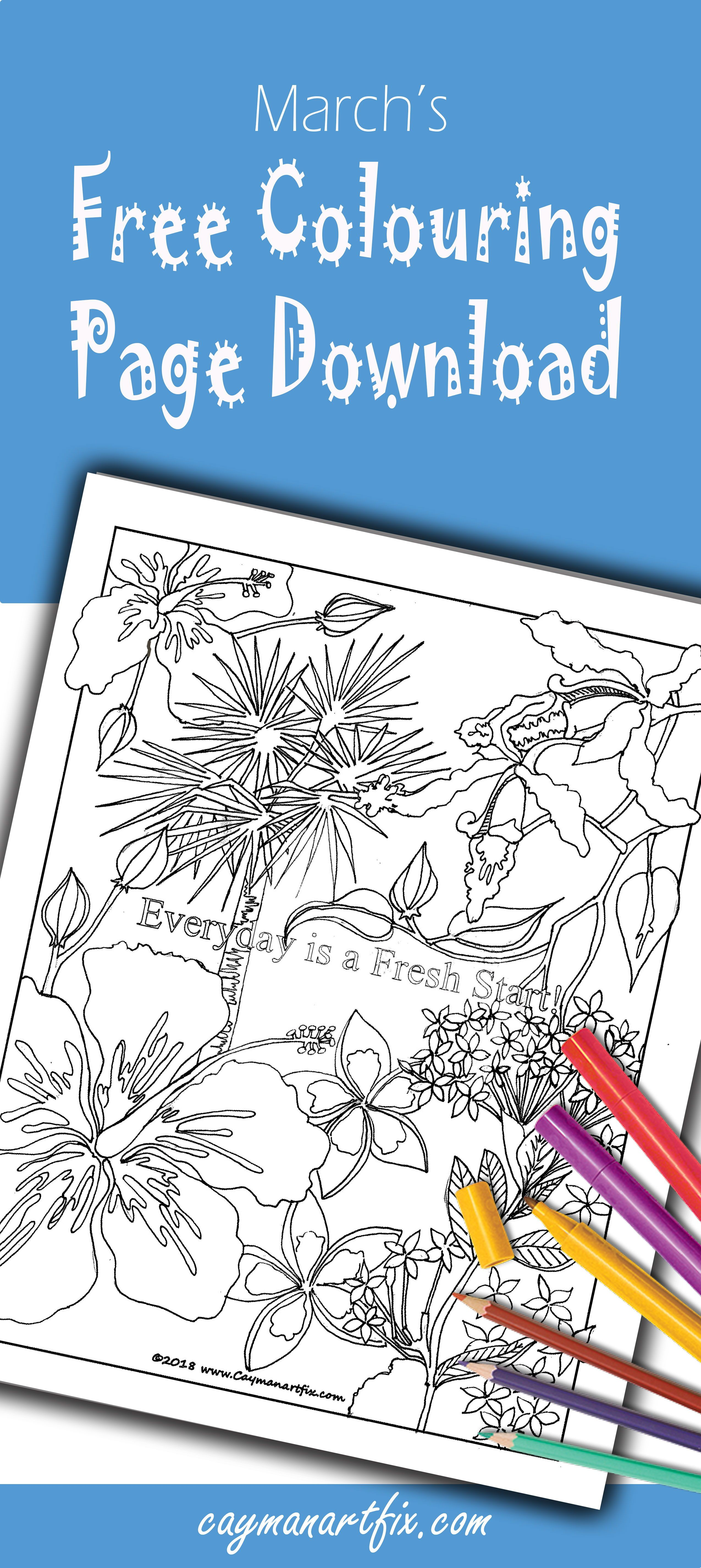Free Colouring Page for March! Everyday is a fresh start! Grab your ...