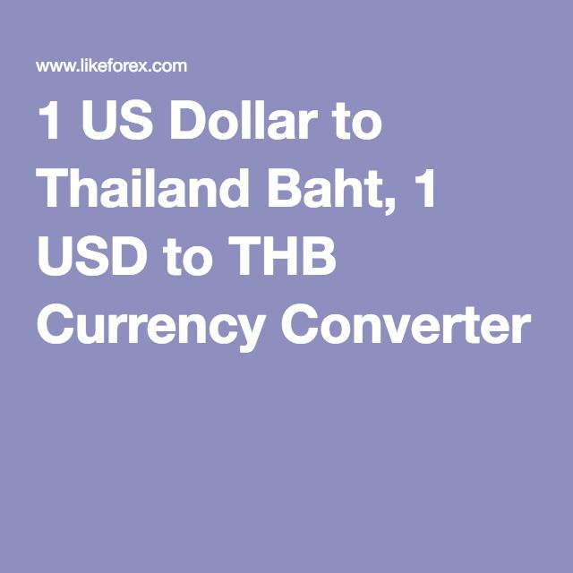 Usd To Thb Currency Converter