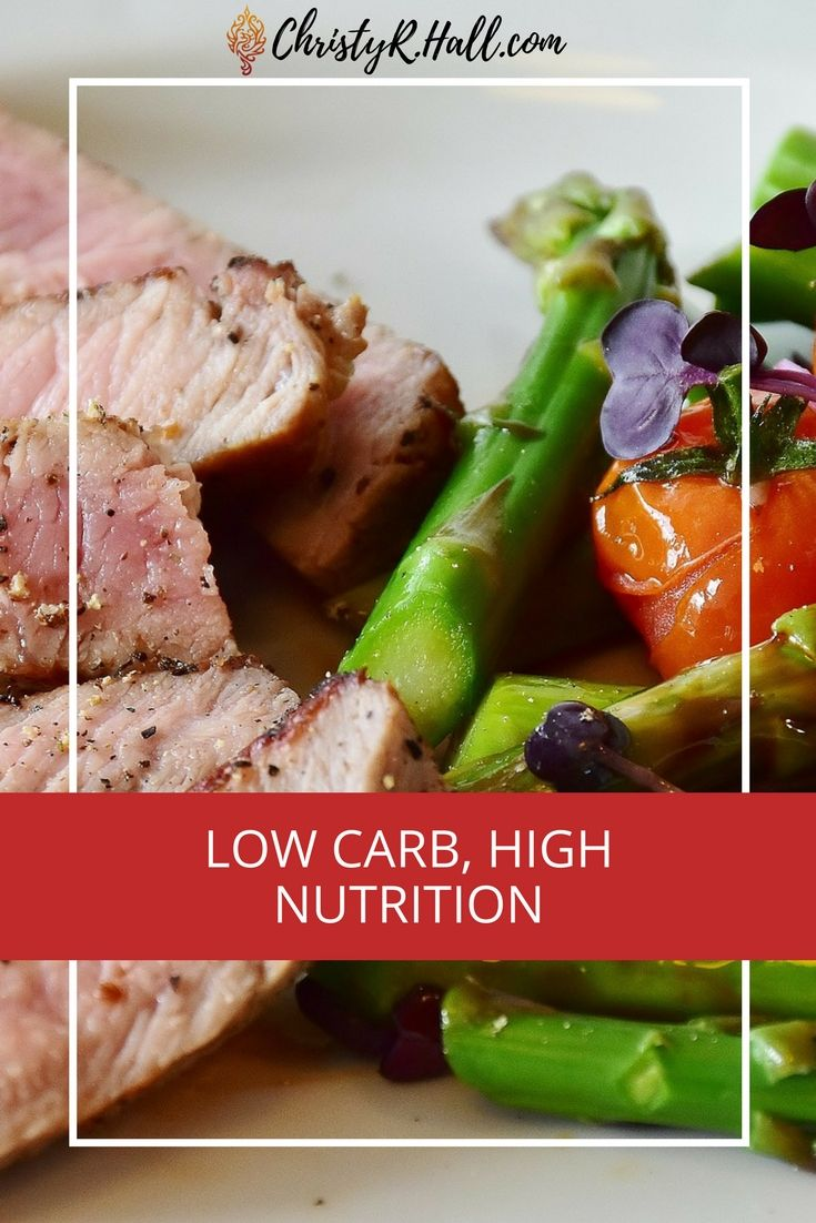 Low carb high nutrition updated 4132018 nutrition