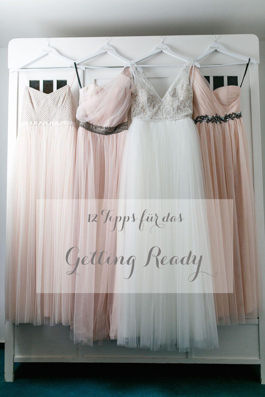 Tipps fürs Getting Ready – Die Vorbereitung auf die Hochzeit