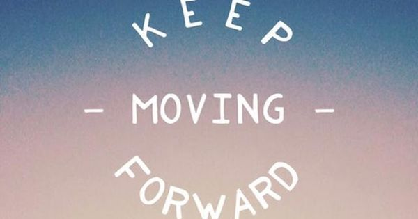 Quotes About Moving Forward In Life Cool Moving Forwardtap To See More Inspiring & Wonderful Quotes