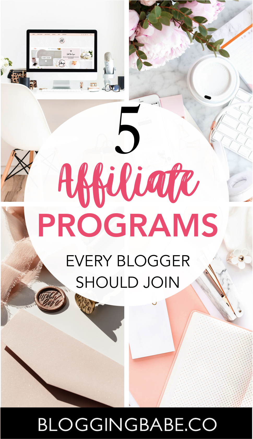 5 Affiliate Programs Every Blogger Should Join