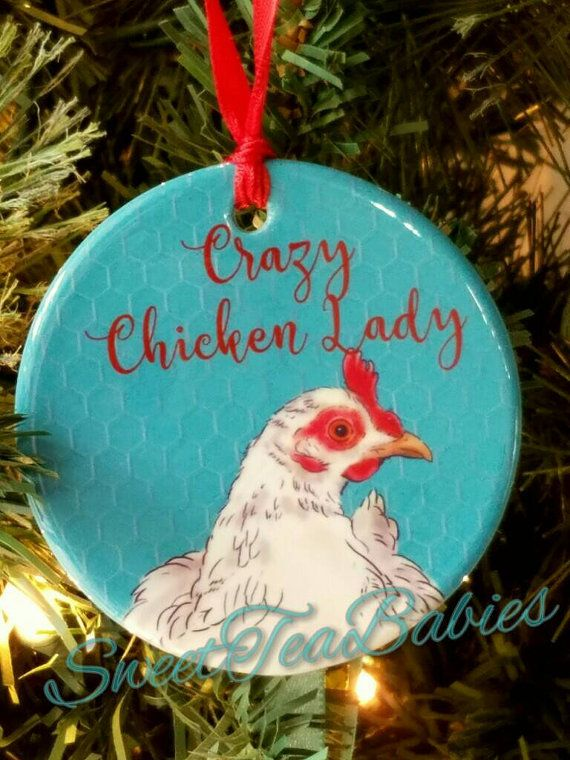 Crazy chicken lady ornament chicken by SweetTeaDesignsSouth