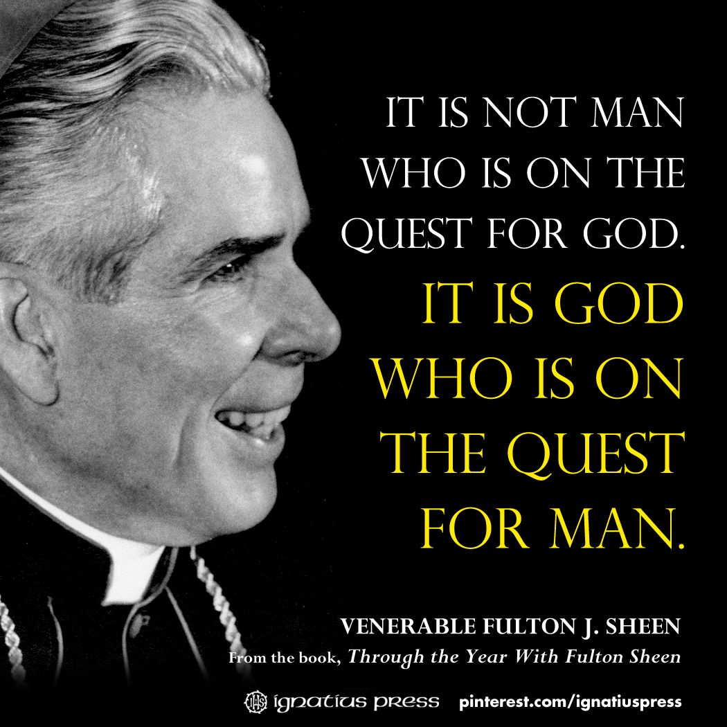 Fulton Sheen Quotes On Marriage: Venerable Fulton Sheen On The Quest For God.