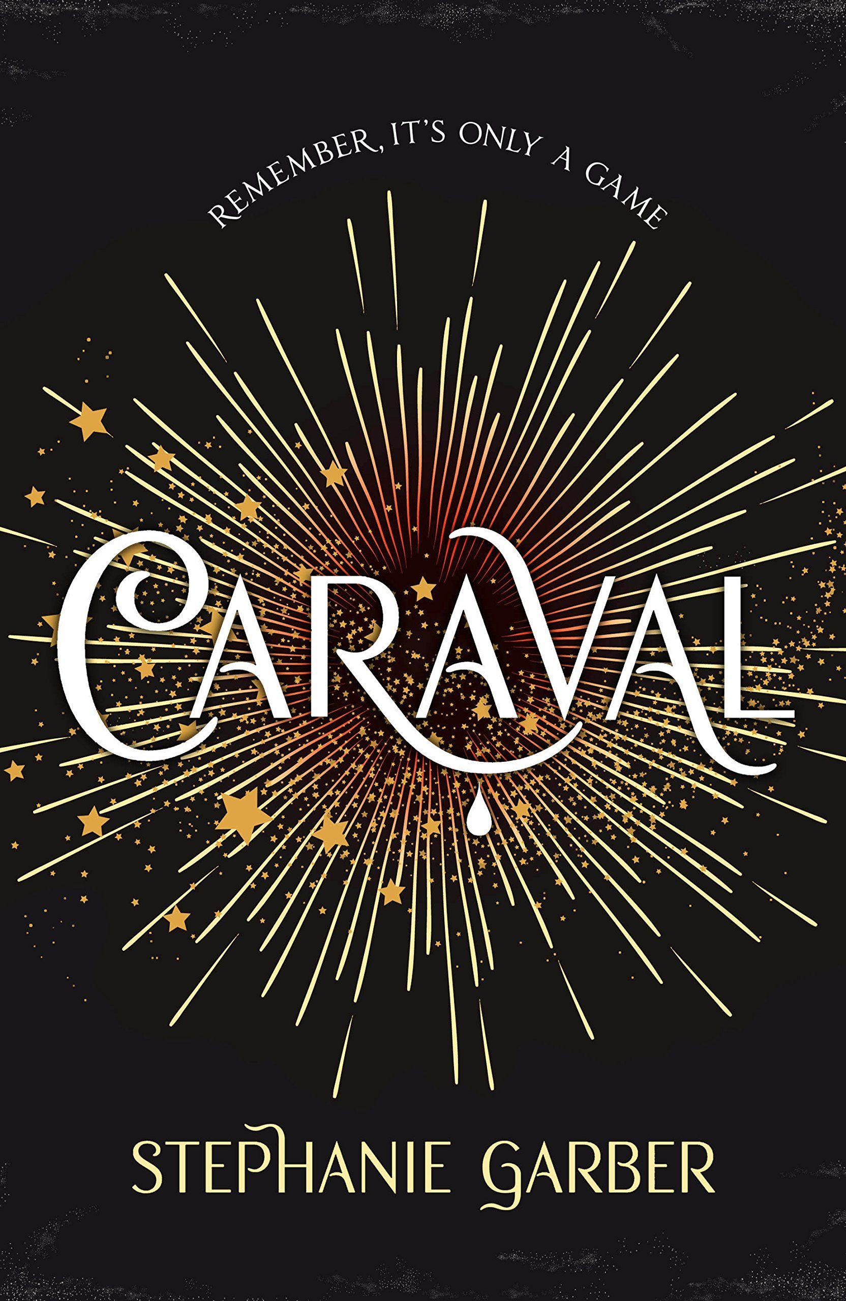Caraval tome 1 Stephanie Garber avis blogueur