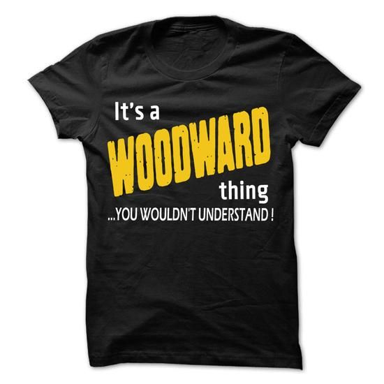 It is WOODWARD Thing ... 99 Cool Name Shirt ! - #lace sweatshirt #red sweater. BUY-TODAY => https://www.sunfrog.com/LifeStyle/It-is-WOODWARD-Thing-99-Cool-Name-Shirt-.html?68278
