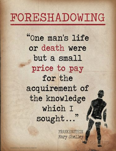 Foreshadowing Quote From Frankenstein By Mary Shelley Print By