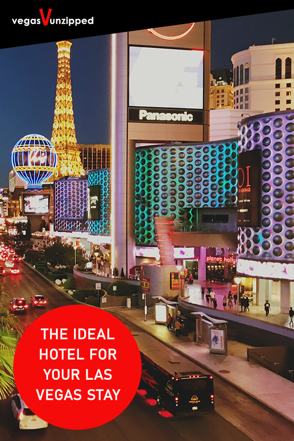 Which Hotel To Stay At In Las Vegas Your Ideal Hotel Stay With