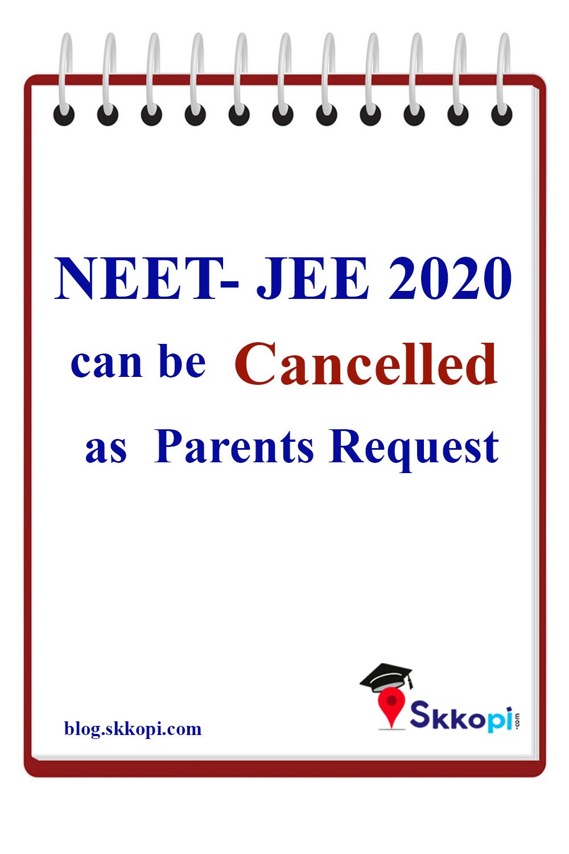 Latest News Neet Jee Exam 2020 Can Be Cancelled In 2020 Jee Exam Exam Neet Exam