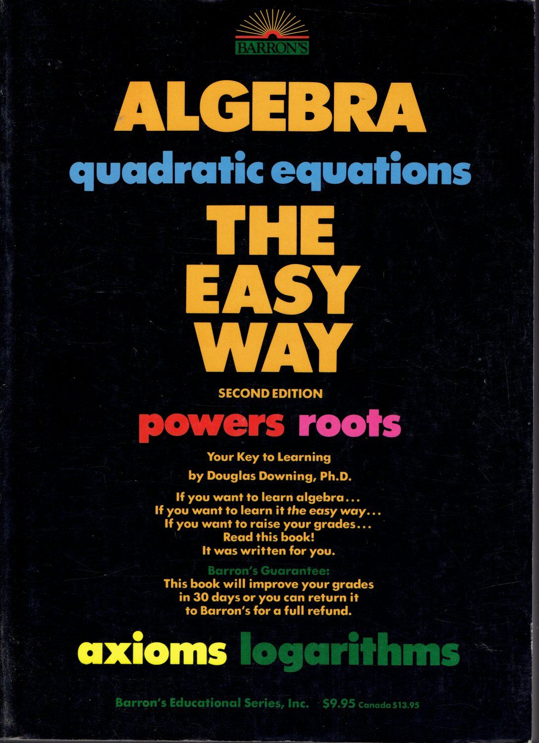Barron S Algebra The Easy Way By Douglas Downing Book