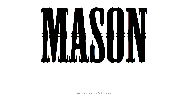 Mason Name Tattoo Designs Name Tattoos Name Tattoo Name Tattoo Designs
