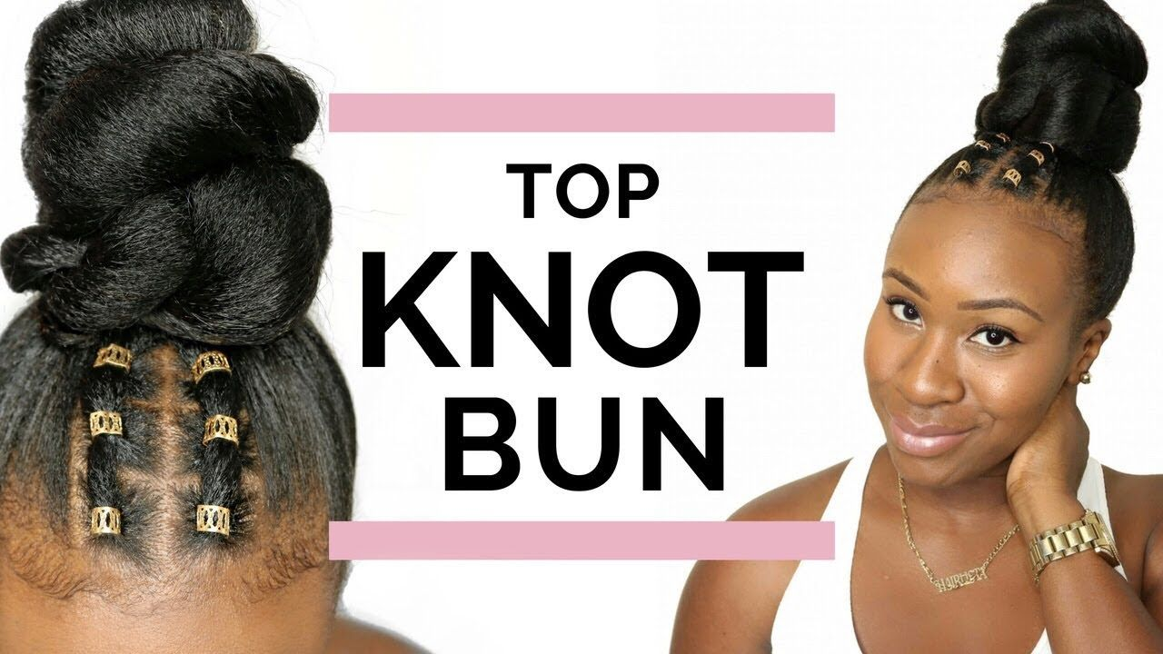 Top Knot Bun Hair Jewelry Protective Style Relaxed Hair Youtube Knot Bun Top Knot Bun Bun Hairstyles