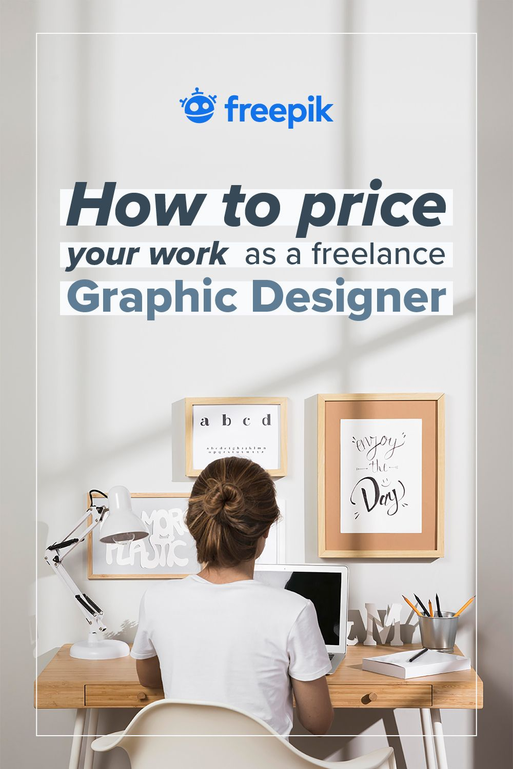 How To Price Your Work As A Freelance Graphic Designer Freelance Graphic Design Graphic Design Business Graphic Design Help