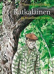 lataa / download KÄTKÄLÄINEN JA MAAILMAN MENO (YHTEISNIDE) epub mobi fb2 pdf – E-kirjasto