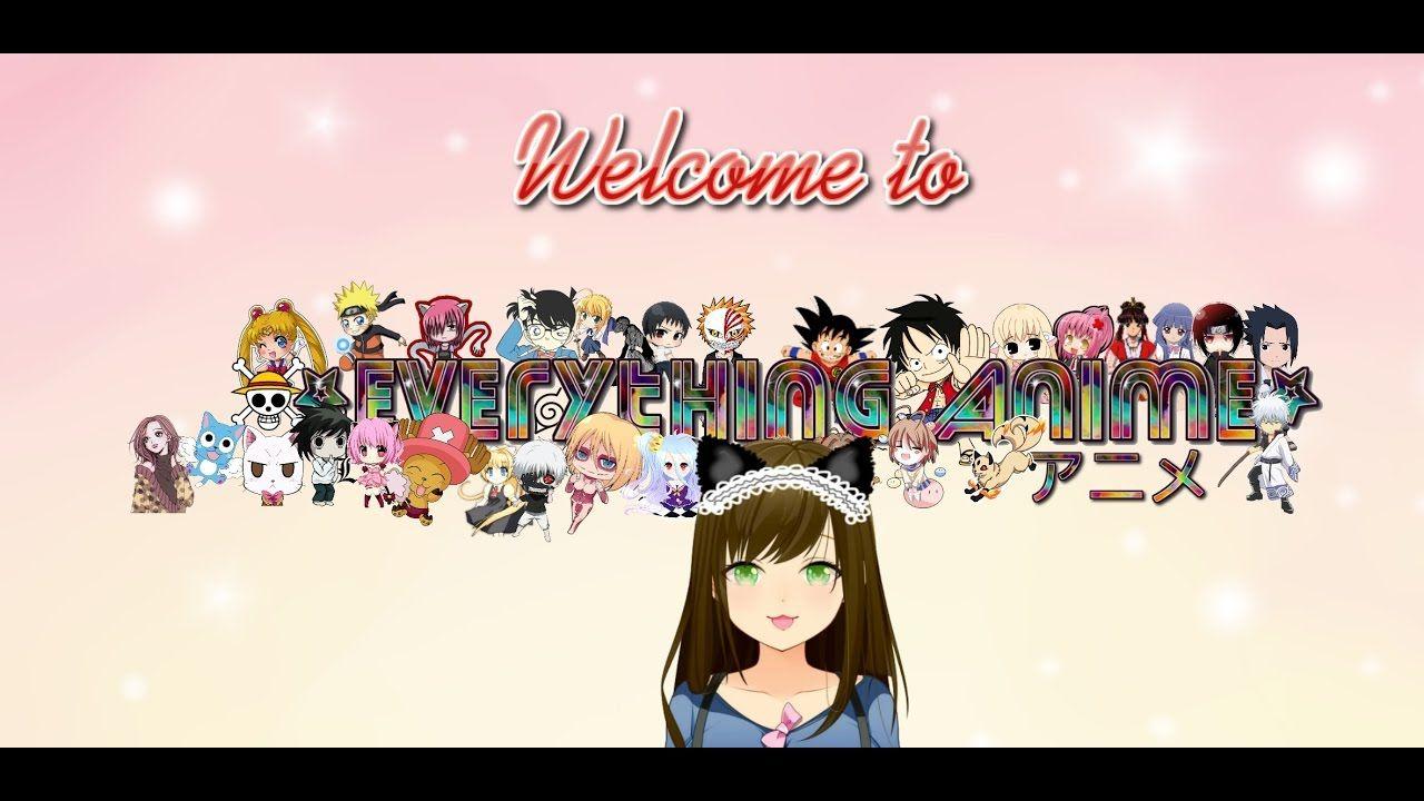 Welcome to everything anime anime anime shows