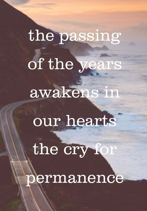 The Passing Of The Years Urns Funeral Quotes Wisdom Quotes Inspiration Passing Quotes