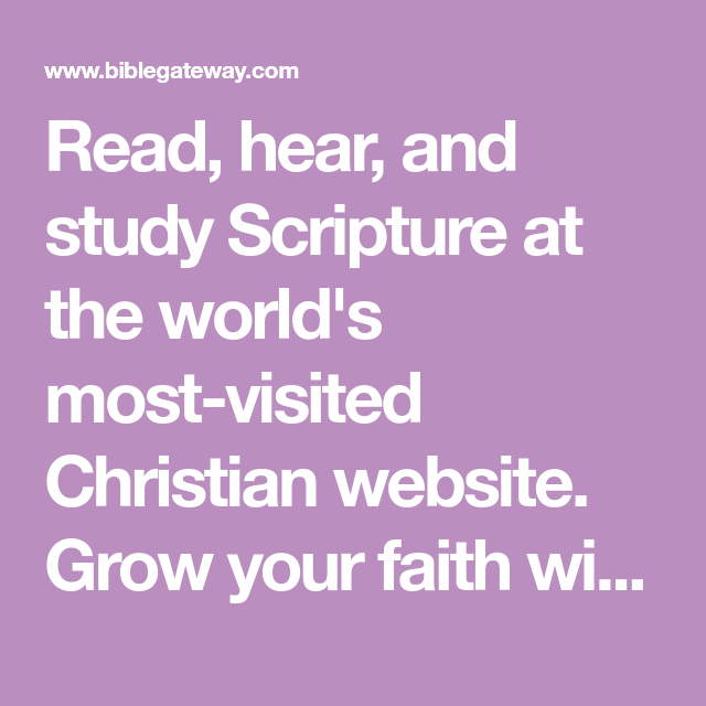 Read, hear, and study Scripture at the world's most-visited