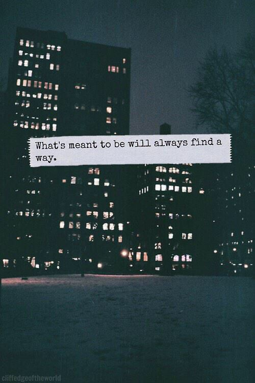 Maybe We Ll Find Our Way Back To Each Other Someday Personal Quotes