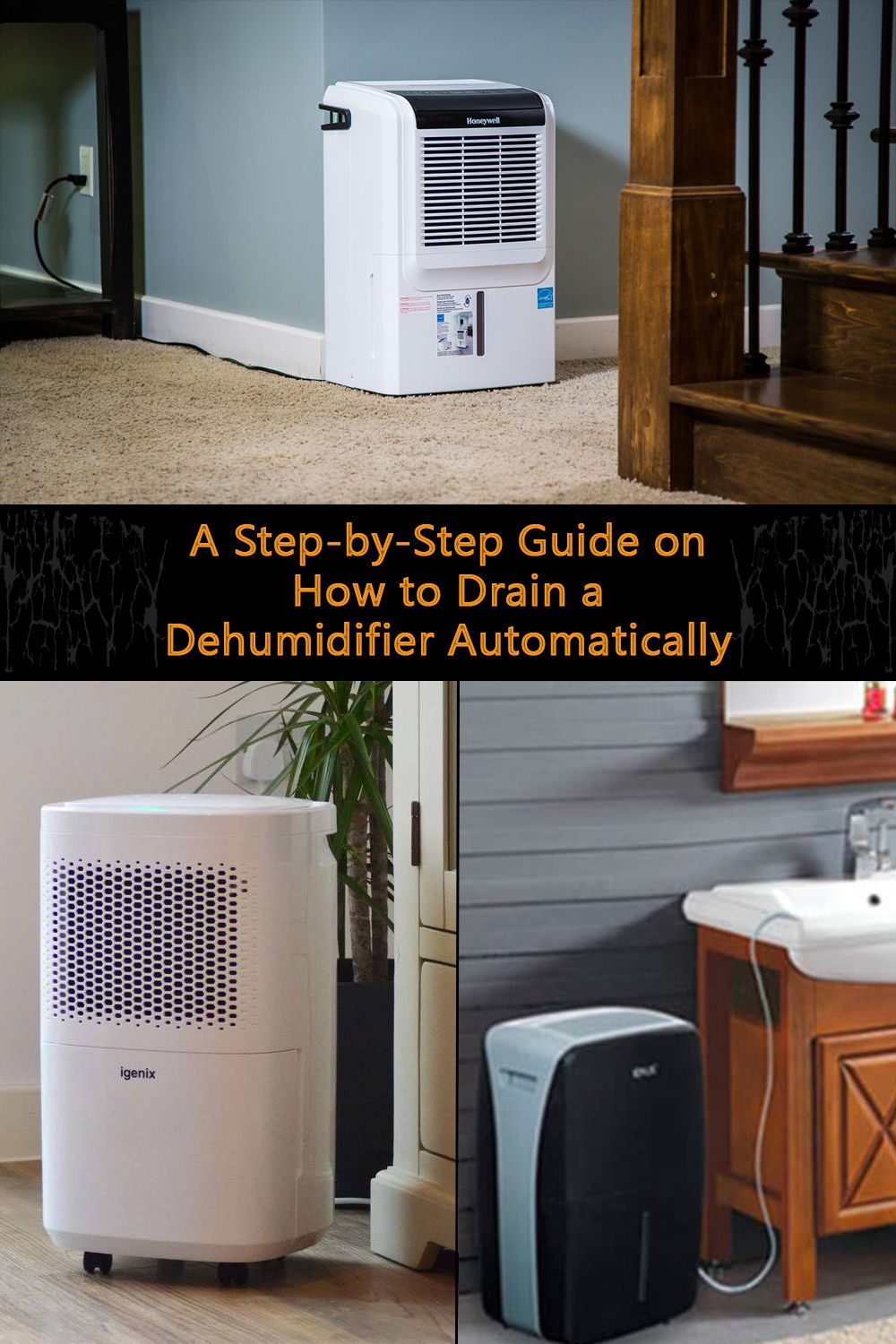 A Step By Step Guide On How To Drain A Dehumidifier Automatically