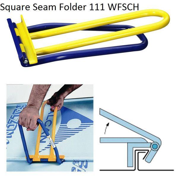 Square Seam Folder 111 Wfsch This Tool Is Designed For Single Lock Seams 90 Lock Or For The First Stage Of Listogib Metallicheskaya Krysha Krutye Izobreteniya