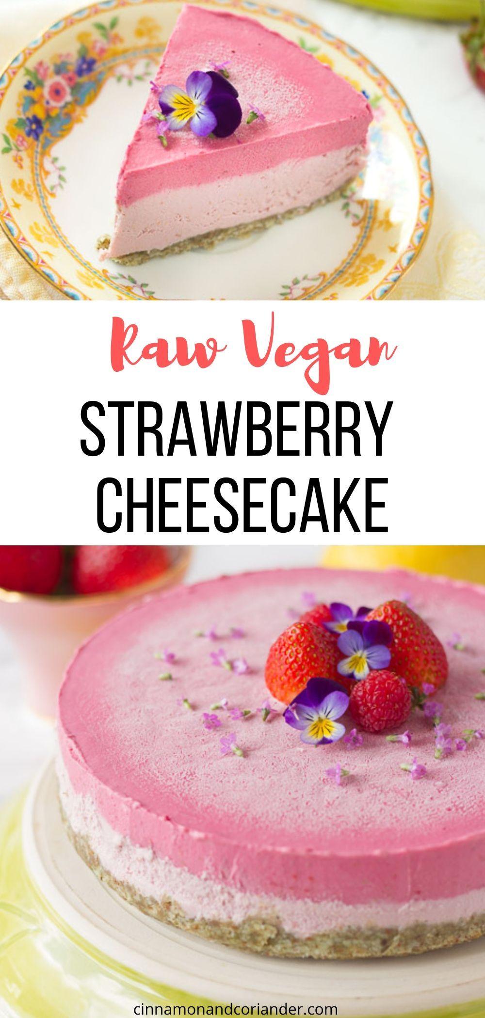 Raw Mint Cheesecake With Strawberries Raw Vegan Desserts Raw Desserts Mint Cheesecake