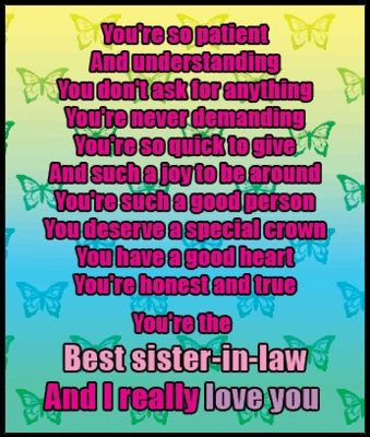 I Love My Sis N Law Steph From The Heart Sister In Law Quotes