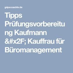 Tipps Prüfungsvorbereitung Kaufmann / Kauffrau für Büromanagement