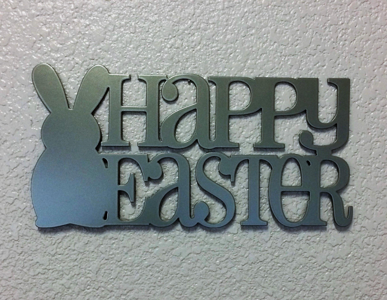 HAPPY EASTER - Plasma Cut, Metal Sign - 14