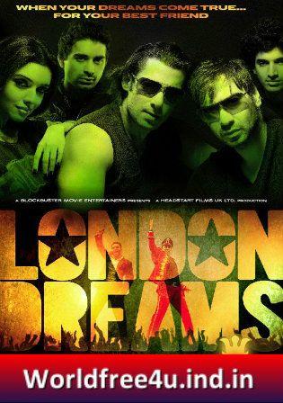 London Dreams movie kickass download